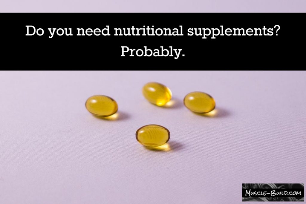 Odds are, you need supplements