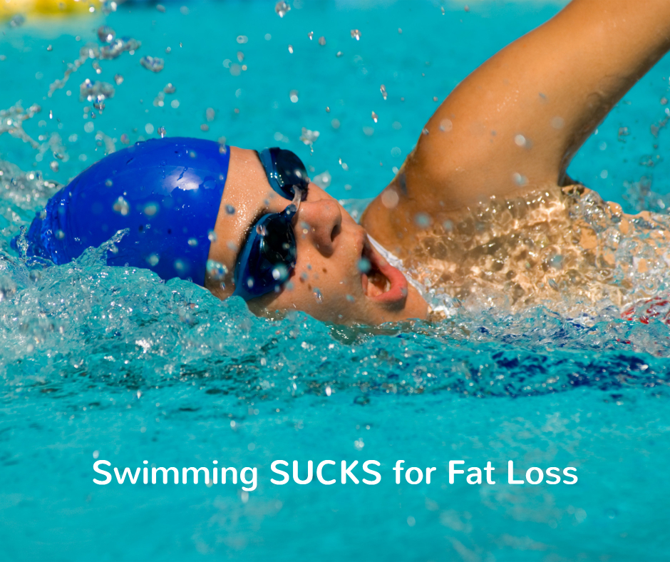 swimming sucks for fat loss